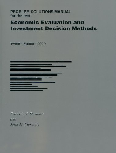 9781878740199: Problem Solutions Manual for Economic Evaluation and Investment Decision Methods