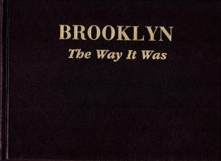 9781878741219: Brooklyn: The Way It Was