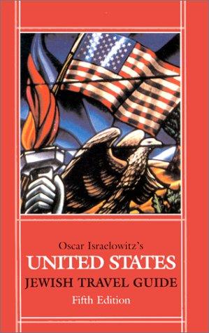 United States Jewish Travel Guide: Oscar Israelowitz