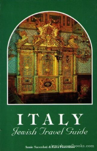Italy: Jewish Travel Guide: Annie Sacerdoti, Luca Fiorentino Oscar I