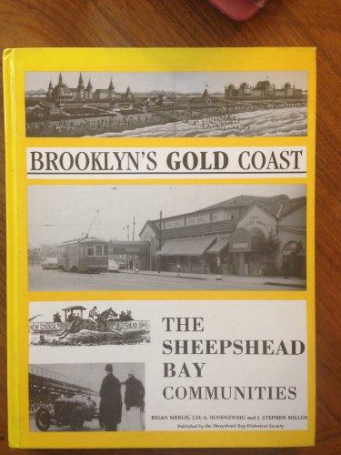 Brooklyn's Gold Coast, The Sheepshead Bay Communities: Brian Merlis, Lee A Rosenzweig and I ...