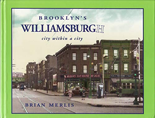 9781878741660: Brooklyn's Williamsburg: City within a City
