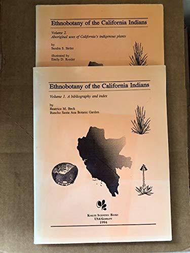 9781878762511: Ethnobotany of the California Indians: Aboriginal Uses of Californias Indigeneous Plants