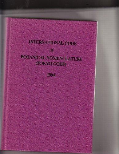 9781878762665: International Code of Botanical Nomenclature Adopted by the 15th International Botanical Congress, Yokohama, 1993 (Regnum Vegetable, Vol 131)