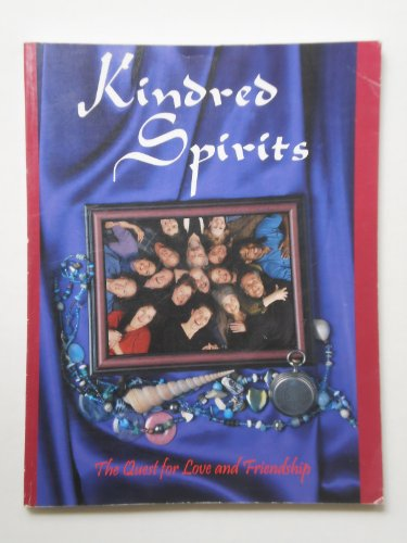Kindred Spirits: The Quest for Love and Friendship (signed): Czimbal, Bob; Zadikov, Maggie