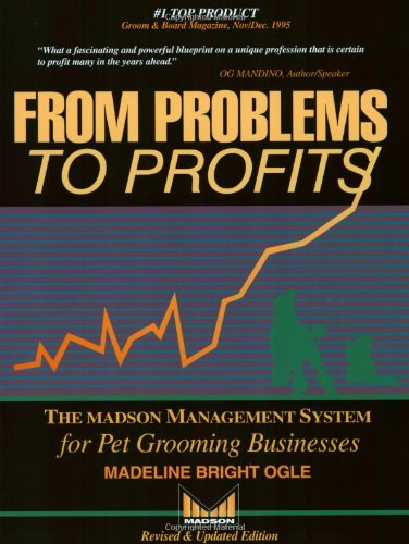 9781878795250: From Problems to Profits: The Madson Management System for Pet Grooming Businesses
