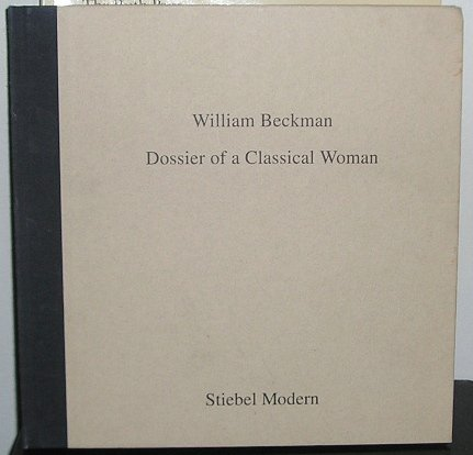 William Beckman: Dossier of a classical woman: Hunter-Stiebel, Penelope