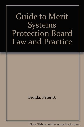 9781878810496: Guide to Merit Systems Protection Board Law and Practice