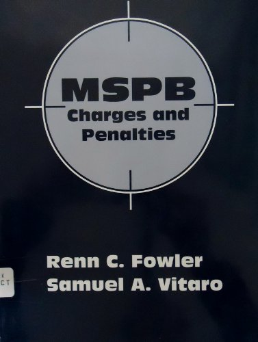 Mspb Charges and Penalties (9781878810533) by Renn C. Fowler; Samuel A. Vitaro