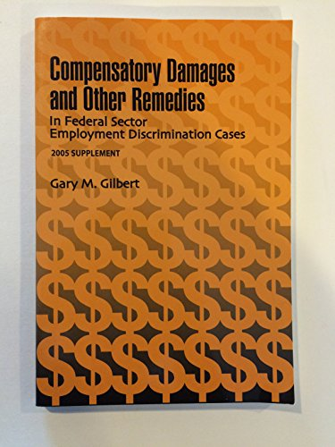 9781878810878: Compensatory Damages and Other Remedies in Federal Sector Employment Discrimination Cases