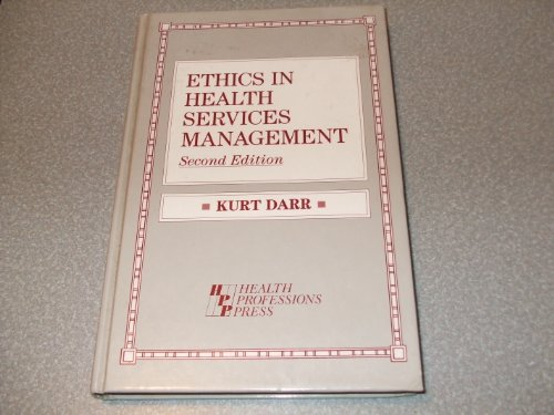 9781878812049: Ethics in Health Services Management