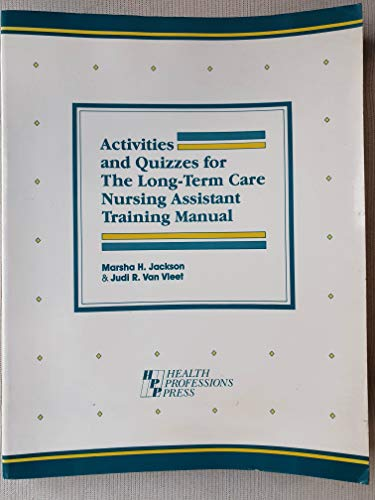 9781878812087: Activities and Quizzes for the Long-Term Care Nursing Assistant Training Manual/With Answer Key for Activities&Quizzes for Long Term Care Nursing assi