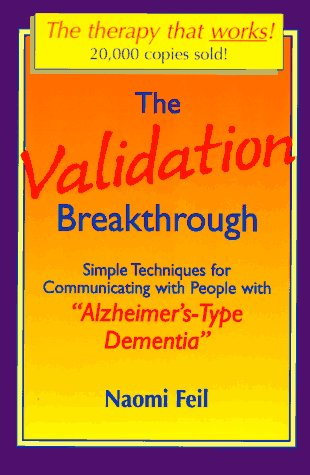 9781878812117: Validation Breakthrough: Simple Techniques for Communicating with People with Alzheimer's-Type Dementia