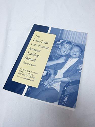 9781878812285: The Long-Term Care Nursing Assistant Training Manual