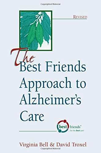 9781878812353: The Best Friends Approach to Alzheimer's Care, Revised