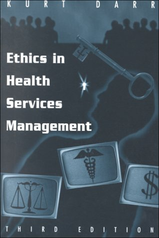 9781878812360: Ethics in Health Services Management