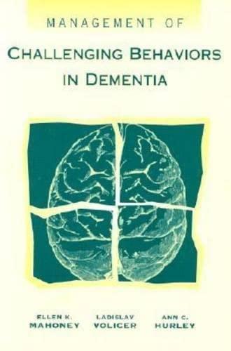 9781878812469: Management of Challenging Behaviors in Dementia