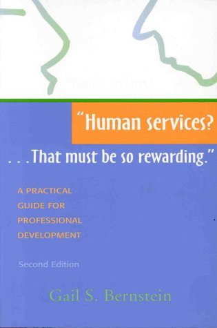 9781878812490: Human Services?: That Must Be So Rewarding : A Practical Guide for Professional Development