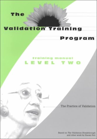 9781878812520: 2: The Validation Training Program: The Practice of Validation