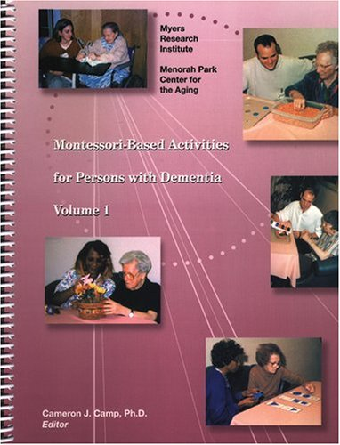 9781878812674: Montessori-Based Activities for Persons with Dementia, Vol 1
