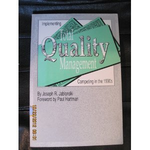 9781878821003: Implementing Total Quality Management: Competing in the Nineteen Ninety's