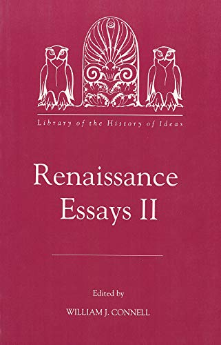 9781878822284: Renaissance Essays II (Library of the History of Ideas) (Vol 2)