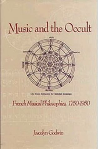9781878822536: Music and the Occult: French Musical Philosophies 1750-1950 (Eastman Studies in Music, No 3)