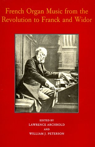 9781878822550: French Organ Music: From the Revolution to Franck and Widor (Eastman Studies in Music)