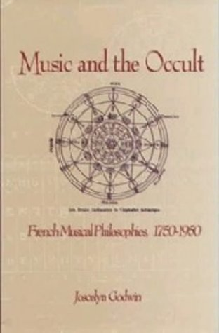 9781878822567: Music and the Occult: French Musical Philosophies, 1750-1950 (Eastman Studies in Music)