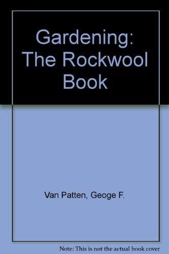 9781878823007: Gardening: The Rockwool Book