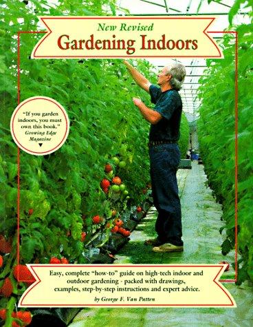 Gardening Indoors: Van Patten, George F.