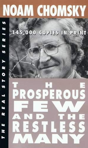 9781878825032: The Prosperous Few and the Restless Many (Real Story)
