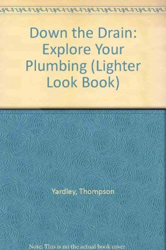 Down The Drain (Pb) (Lighter Look Book): Thompson Yardley