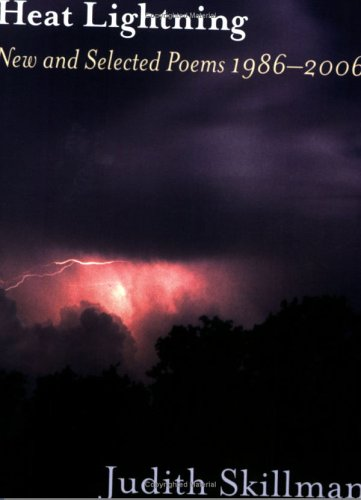 9781878851239: Heat Lightning: New And Selected Poems 1986-2006