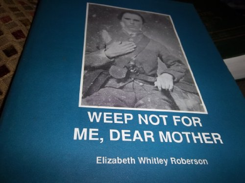 9781878853110: Weep Not for Me Dear Mother