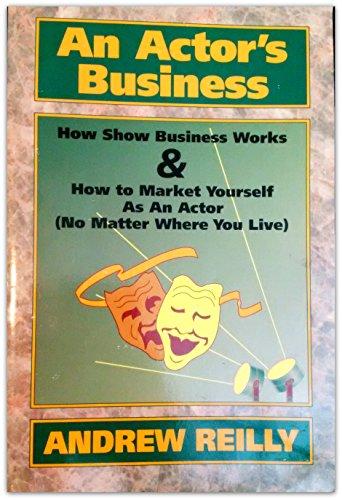 9781878853547: An Actor's Business
