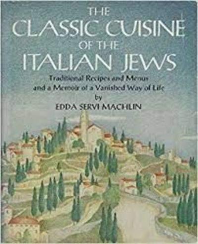 Classic Cuisine of the Italian Jews I: Machlin, Edda Servi;