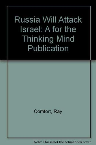 """Russia Will Attack Israel: A """"for the Thinking Mind"""" Publication: Ray Comfort"""