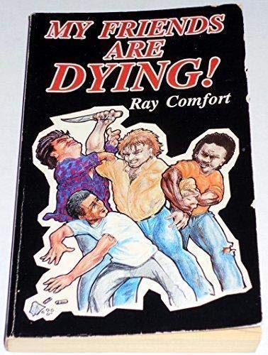 My Friends are dying (1878859072) by Ray Comfort
