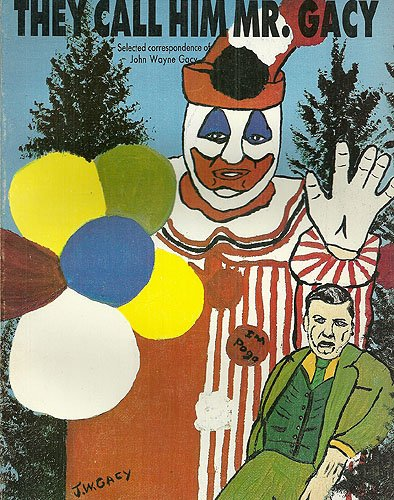 9781878865007: They Call Him Mr. Gacy