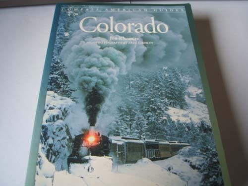 Compass American Guides: Colorado (Colorado, 2nd ed)