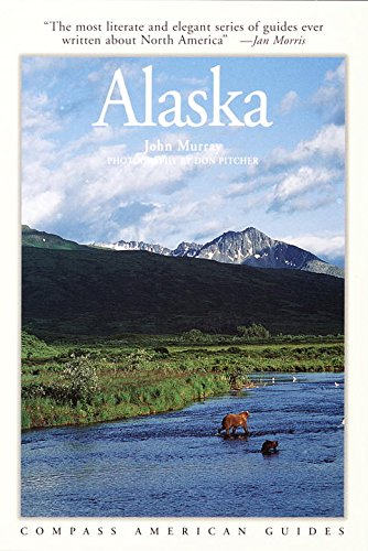 9781878867773: Compass Guide to Alaska (Compass American Guides)