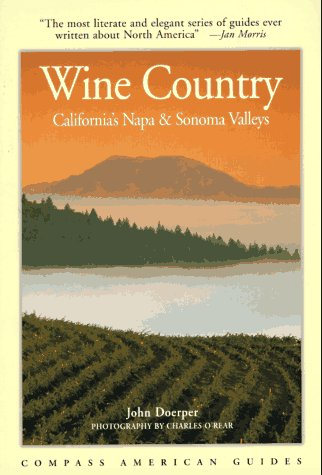 9781878867841: Compass American Guides : Wine Country : California's Napa & Sonoma Valleys