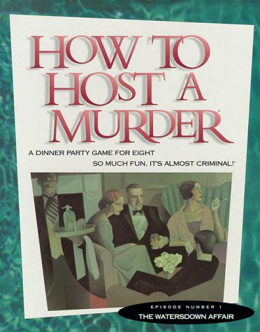 9781878875044: How to Host a Murder: The Watersdown Affair/Game