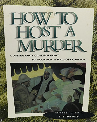 9781878875075: How to Host a Murder: Archeologically Speaking, Its the Pits/Game
