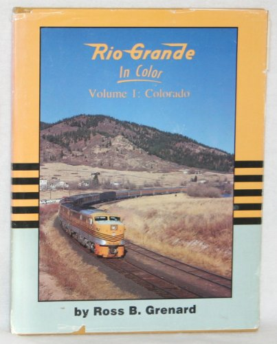 Rio Grande in Color, Vol. 1: Colorado