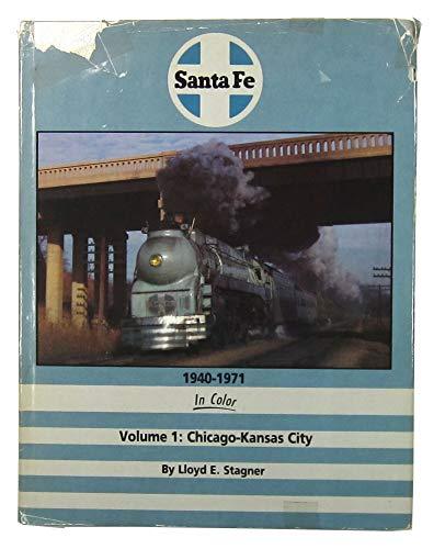9781878887139: Santa Fe 1940-1971 in Color, Vol. 1: Chicago-Kansas City