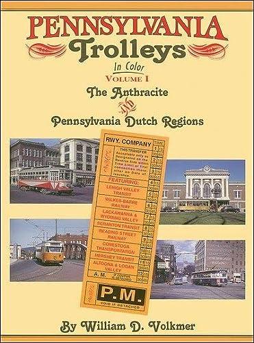 Pennsylvania Trolleys in Color: Volkmer, William D.