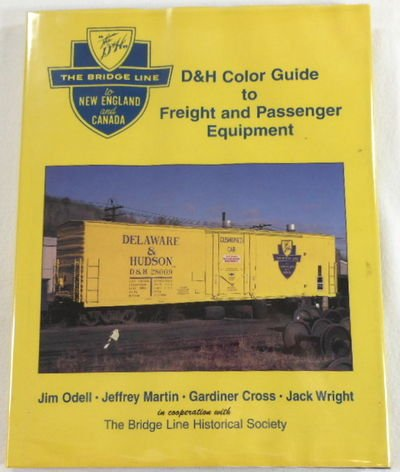 9781878887788: D&H Color Guide to Freight and Passenger Equipment: The Bridge Line to New England and Canada
