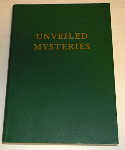 Unveiled Mysteries (Vol 1 PB): Godfre Ray King